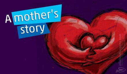 Η ιστορία μιας μητέρας