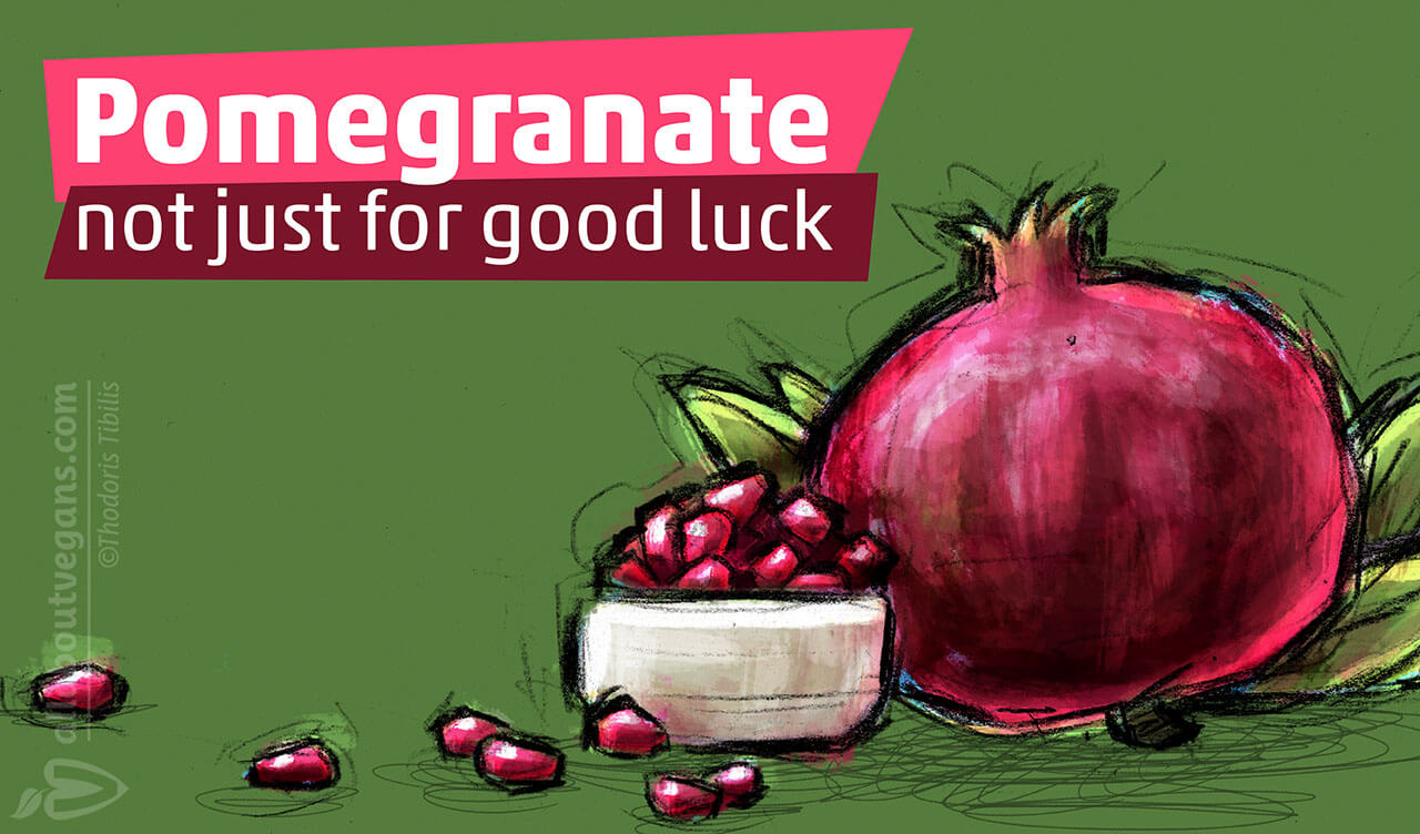 Pomegranate, not only for good luck